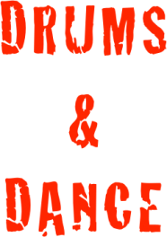 Drums and Dance
